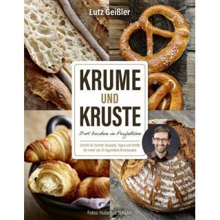 Krume & Kruste - Lutz Geißler (Vorbestellung! Erscheinungstermin 30.09.2020)